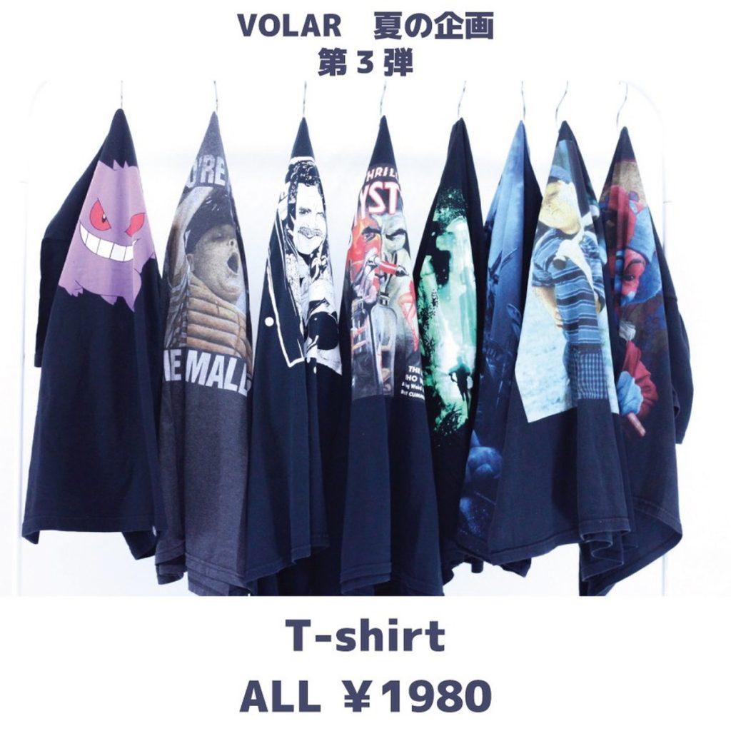 VOLAR 夏の企画第3弾 T-SHIRT ALL ¥1980